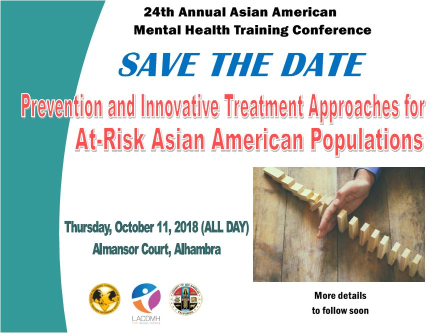 Save The Date 24th Annual Asian American Mental Health Conference