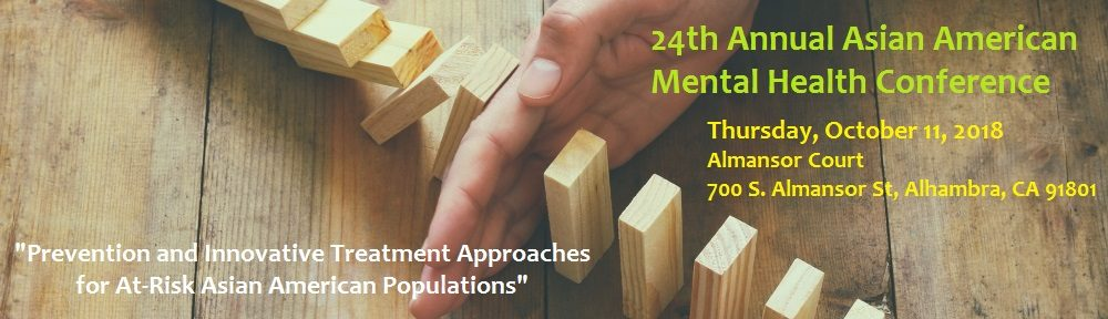 24th Annual Asian American Mental Health Conference 10 11 2018